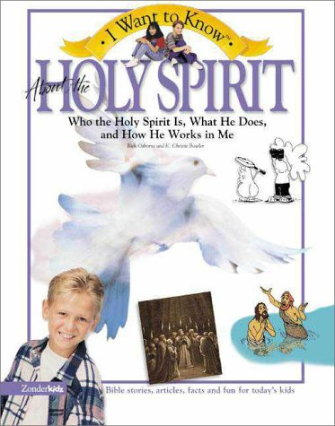 9780310220930: I Want to Know About the Holy Spirit