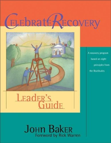 9780310221081: Celebrate Recovery: Leader's Guide