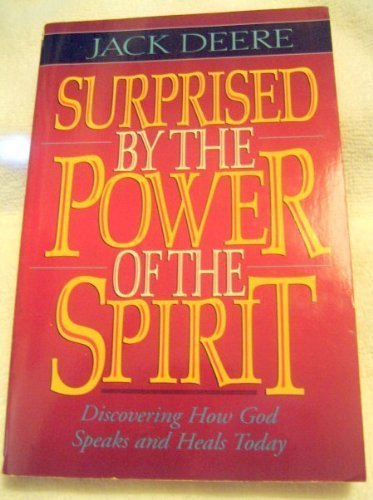 9780310221272: Surprised by the Power of the Spirit