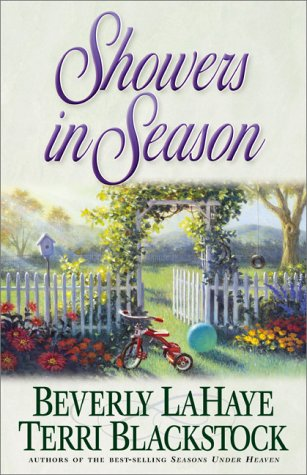Showers in Season (Seasons Series #2): Beverly Lahaye, Terri