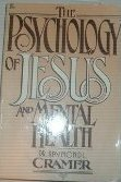 9780310222118: Psychology of Jesus and Mental Health