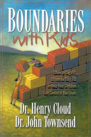 9780310222200: Boundaries with Kids: When To Say Yes, How to Say No