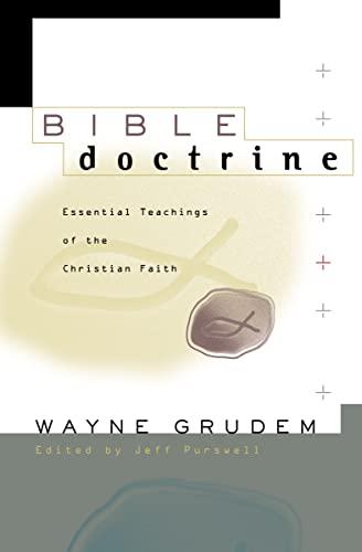 9780310222330: Bible Doctrine: Essential Teachings of the Christian Faith