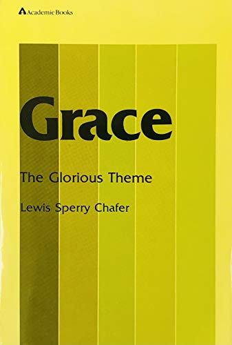 9780310223313: Grace: The Glorious Theme