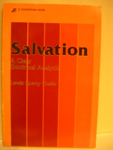 9780310223511: Salvation: A Clear Doctrinal Analysis