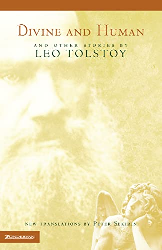 Divine and Human: Leo Tolstoy, Peter Sekirin