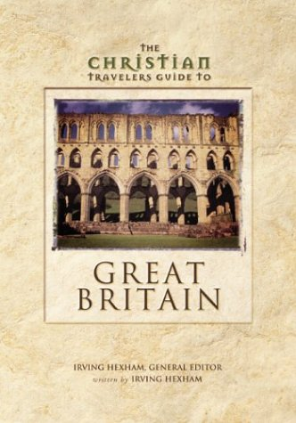 9780310225522: Christian Travelers Guide to Great Britain, The