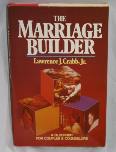 9780310225805: The Marriage Builder: A Blueprint for Couples and Counselors