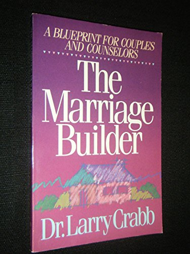 9780310225812: Marriage Builder: A Blueprint for Couples and Counselors