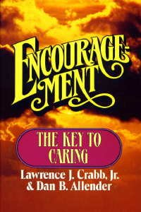 9780310225904: Encouragement: The Key to Caring