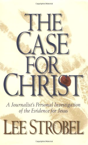 9780310226277: The Case for Christ: A Journalist's Personal Investigation of the Evidence for Jesus (Pack of 6)
