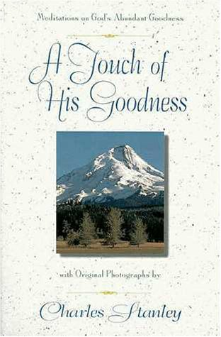 9780310226338: A Touch of His Goodness: Meditations on God's Abundant Goodness