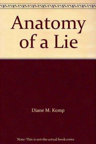 9780310226345: Anatomy of a Lie