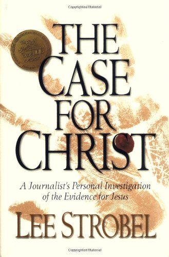 9780310226468: The Case for Christ: A Journalist's Personal Investigation of the Evidence for Jesus