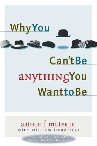 9780310226475: Why You Can't Be Anything You Want to Be
