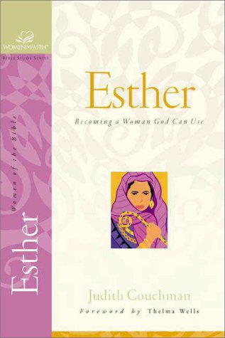 Esther (9780310226635) by Judith Couchman; Janet Kobobel Grant