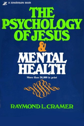 9780310227212: The Psychology of Jesus & Mental Health