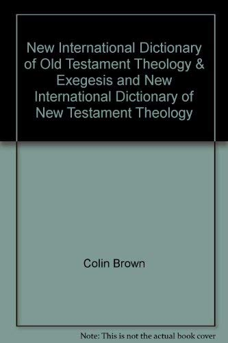 9780310227250: New International Dictionary of Old Testament Theology & Exegesis and New International Dictionary of New Testament Theology