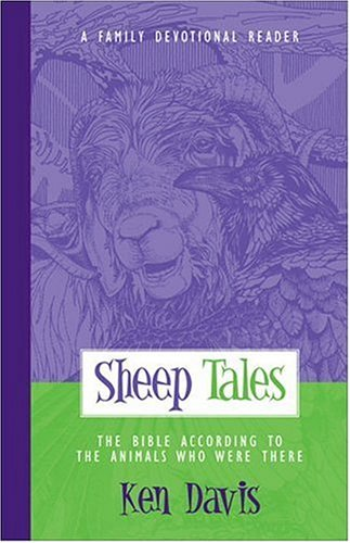 9780310227588: Sheep Tales: The Bible According to the Animals Who Were There