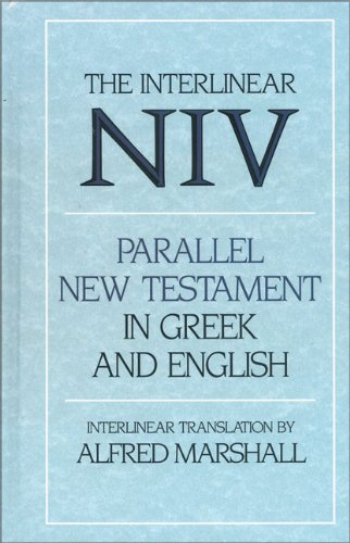 9780310227632: The Interlinear Niv Parallel New Testament in Greek and English: The Nestle Greek Text with a Literal English Translation (Companion Texts for New Testament Studies)