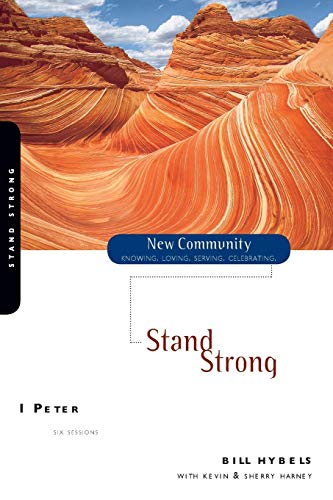 9780310227731: Stand Strong: 1 Peter [paperback]