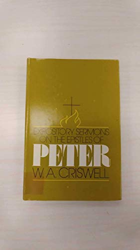 Expository Sermons on Peter (0310228107) by Criswell, W.A.