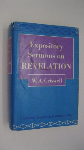 Expository Sermons on Revelation: Criswell, W. A.