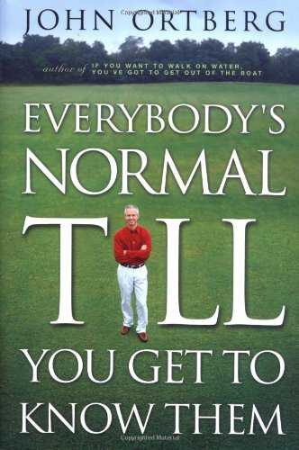 9780310228646: Everybody's Normal Till You Get to Know Them