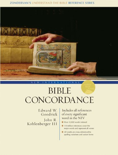 New International Bible Concordance (9780310229025) by Goodrick, Edward W.; Kohlenberger III, John R.