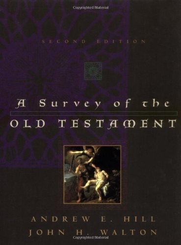 9780310229032: A Survey of the Old Testament (Second Edition)