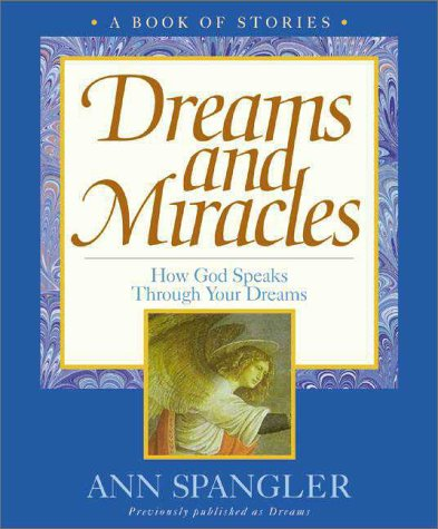 9780310229070: Dreams and Miracles