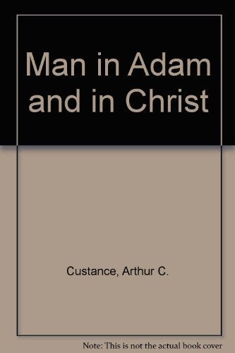 9780310229704: Man in Adam and in Christ
