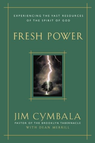 9780310230083: Fresh Power: Experiencing the Vast Resources of the Spirit of God