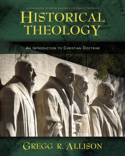 9780310230137: Historical Theology: An Introduction to Christian Doctrine