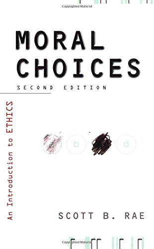 9780310230151: Moral Choices: An Introduction to Ethics