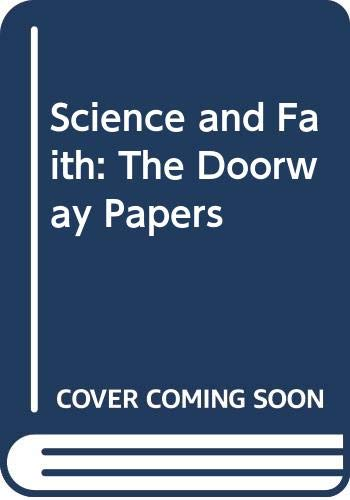 9780310230311: Science and Faith: The Doorway Papers
