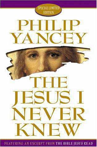 9780310230557: The Jesus I Never Knew