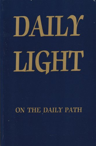 9780310230670: Daily Light on the Daily Path -- A devotional text book for every day in the year in the very words of Scripture (Large Print)