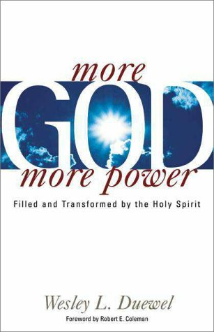 More God, More Power (0310230853) by Duewel, Wesley L.