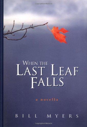 9780310230915: When the Last Leaf Falls