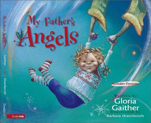 My Fathers Angels (9780310231042) by Gaither, Gloria