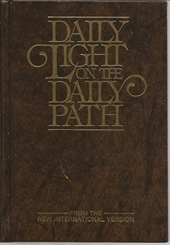 9780310231103: Daily Light on the Daily Path: From the New International Version