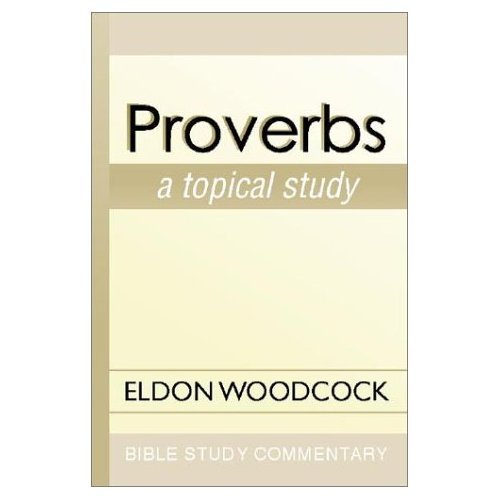 9780310232315: Proverbs (Bible study commentary)