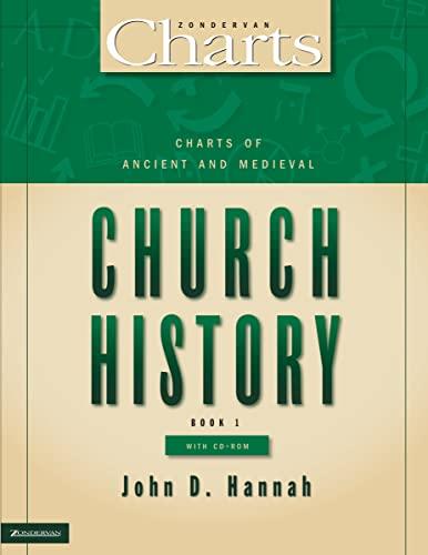 Charts of Ancient and Medieval Church History: John D. Hannah