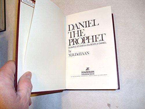 Daniel the Prophet: Dehaan, M.R.