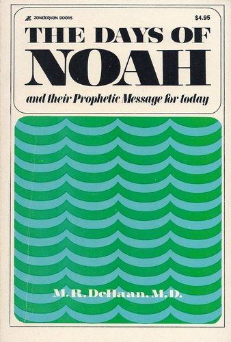 9780310233312: Days of Noah