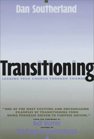9780310233442: Transitioning: Leading Your Church Through Change