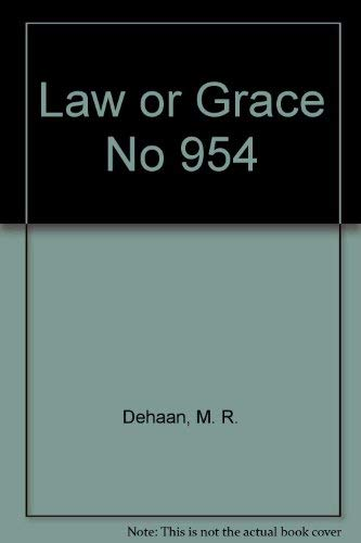 9780310234012: Law or Grace