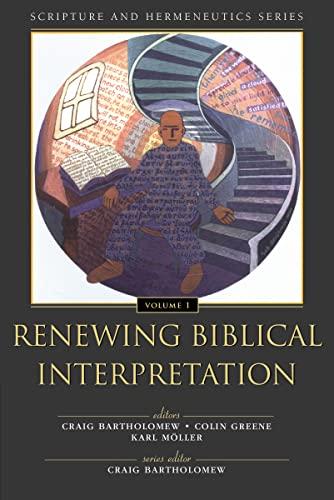 9780310234111: Renewing Biblical Interpretation (Scripture and Hermeneutics Series, V. 1)