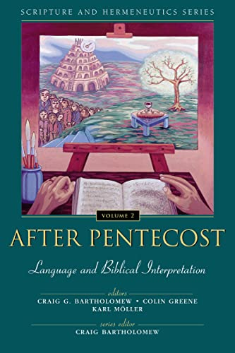 9780310234128: After Pentecost: Language and Biblical Interpretation (Scripture and Hermeneutics Series, V. 2)